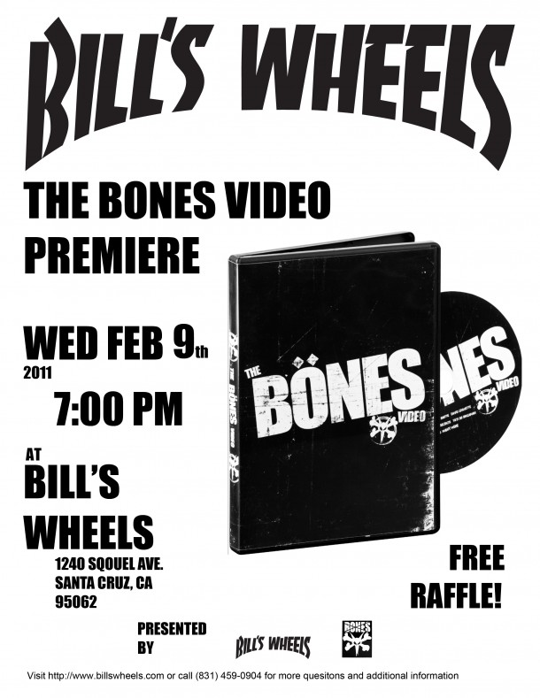 Bones Video Premiere Wed. Feb 9th 2011 7pm @ Sc Bills